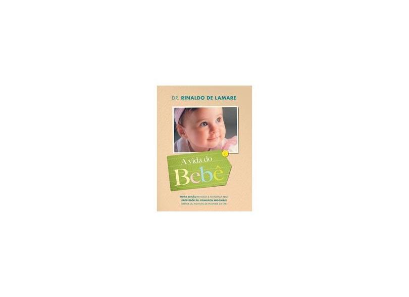 Vida Do Bebe, A (edicao Especial) - Rinaldo De Lamare - 9788522030361