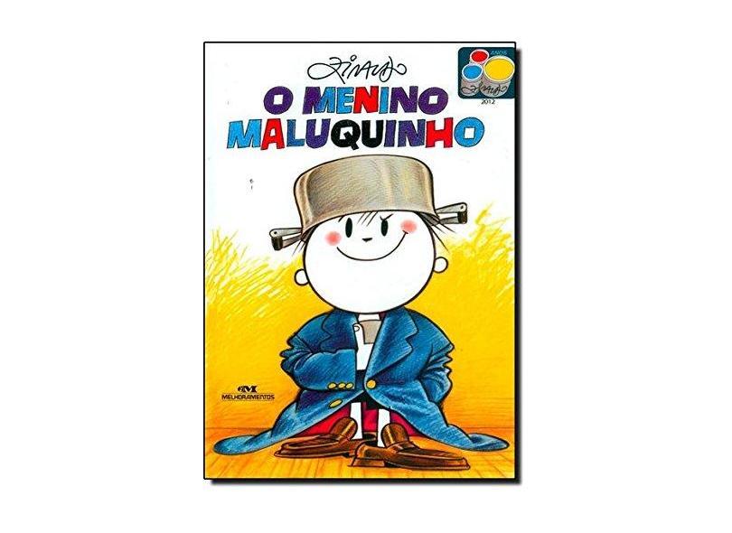 O Menino Maluquinho - ( Nova Ortografia - Ed. 92ª ) - Pinto, Ziraldo Alves - 9788506055106