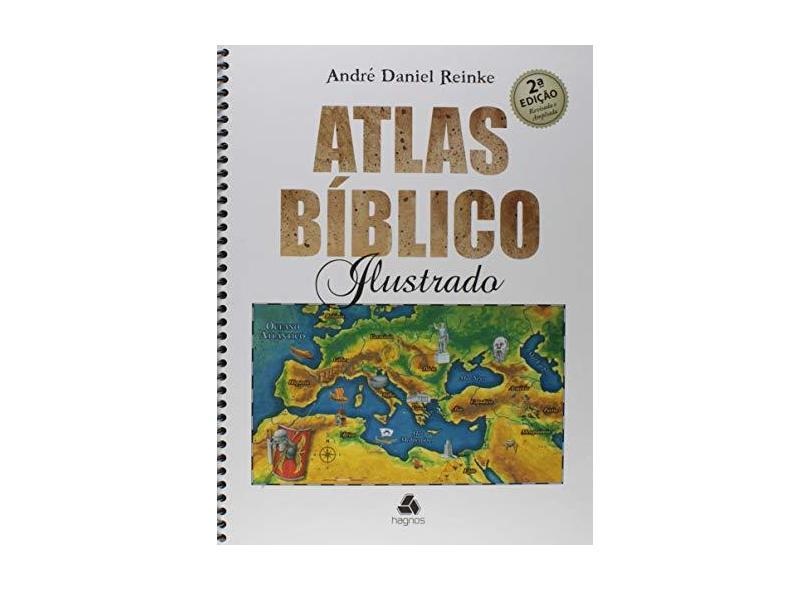 Atlas Biblico Ilustrado - André Daniel Reinke - 9788577422142