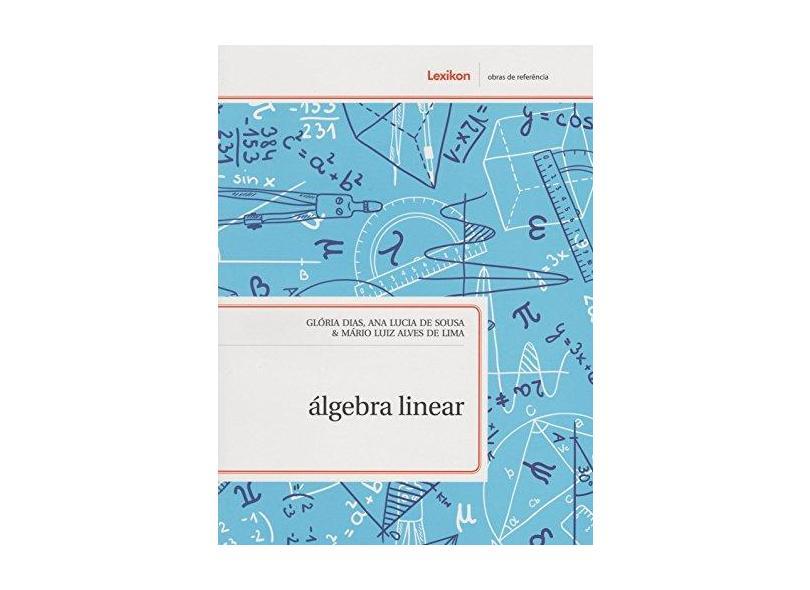 Álgebra Linear - Glória Dias - 9788583000235