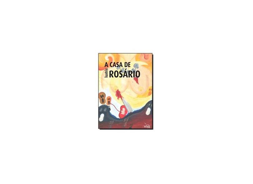 A Casa de Rosário - Luatrix - 9788566426663