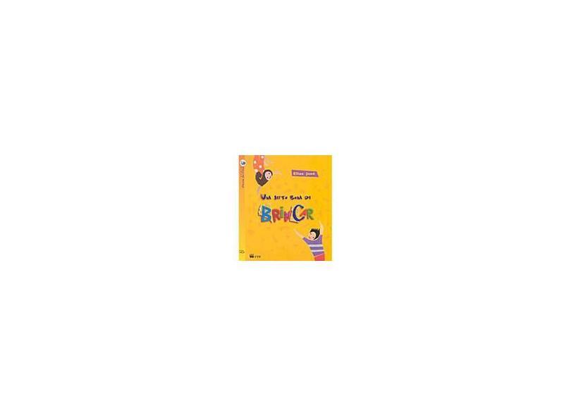 Um Jeito Bom de Brincar - Série Arca de Noé - José, Elias - 9788532248336