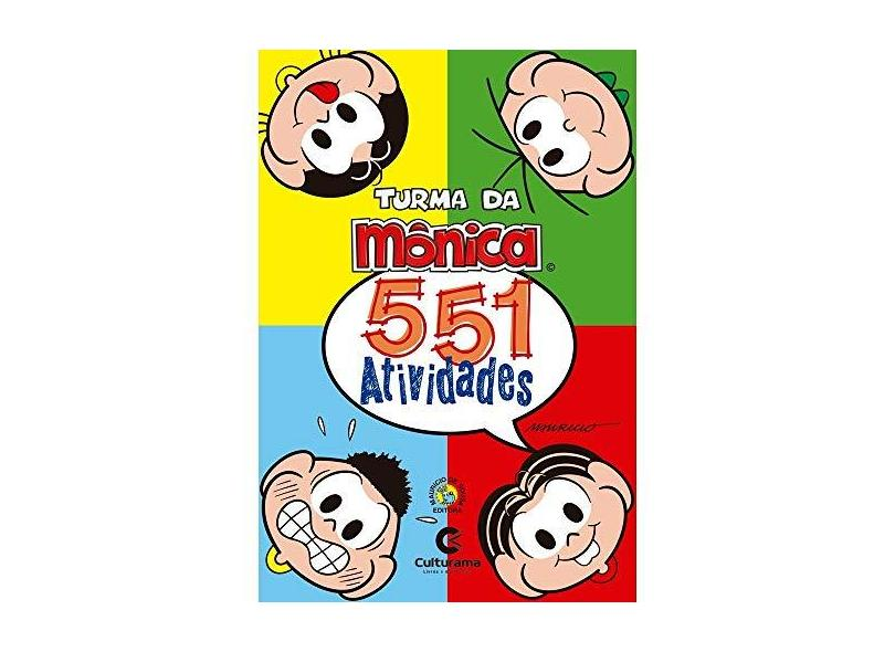551 Atividades Turma da Monica - Vários Autores - 9788594721136