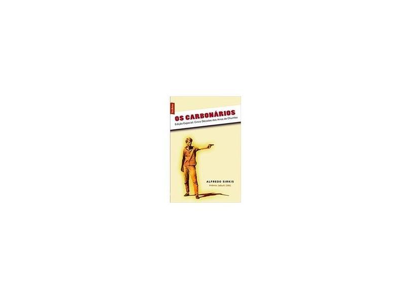 Os Carbonários - Ed. De Bolso - Sirkis, Alfredo - 9788577990801