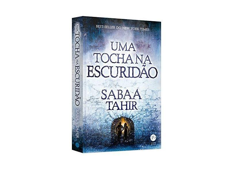 Uma Tocha na Escuridão - Uma Chama Entre As Cinzas - Vol. 2 - Tahir, Sabaa - 9788576865797