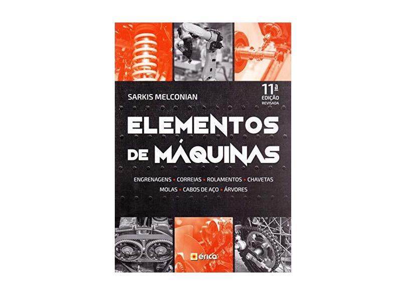 Elementos De Máquinas - Sarkis Melconian - 9788536530413