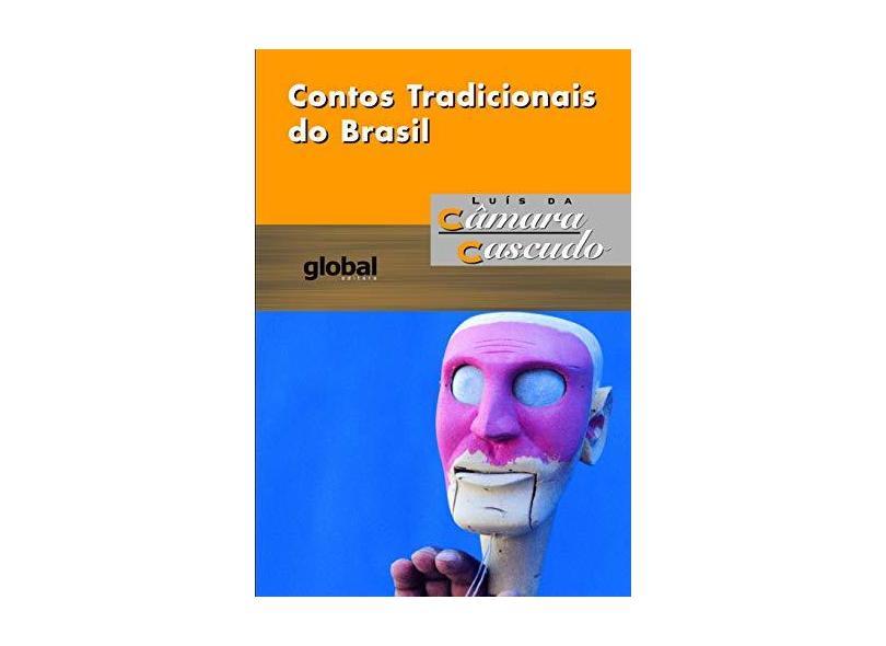 Contos Tradicionais do Brasil - Cascudo, Luis Da Camara - 9788526006850