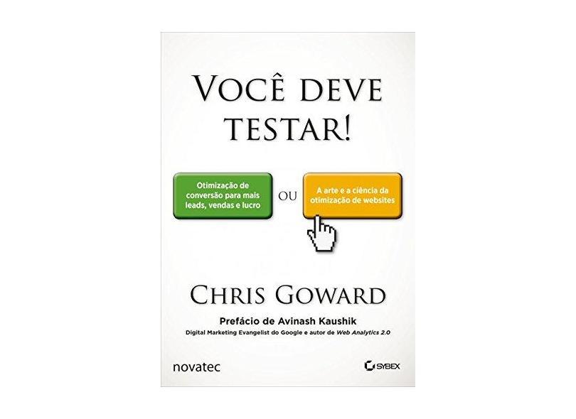 Você Deve Testar! - Chris Goward - 9788575225042