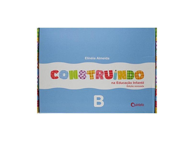 Construindo na Educação Infantil - Integrado B - Ed. Renovada - Almeida, Elineia - 7898592131232