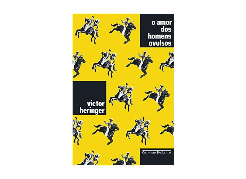 O Amor dos Homens Avulsos - Victor Heringer - 9788535927719
