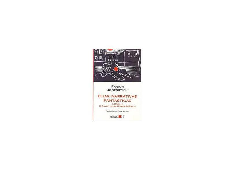 Duas Narrativas Fantásticas - Col. Leste - Dostoiévski, Fiódor M. - 9788573262711