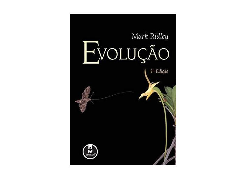 Evolução - 3ª Ed. 2006 - Ridley, Mark - 9788536306353