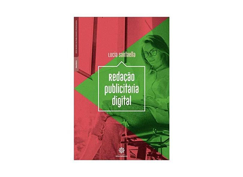 Redação Publicitária Digital - Lucia Santaella - 9788559725582