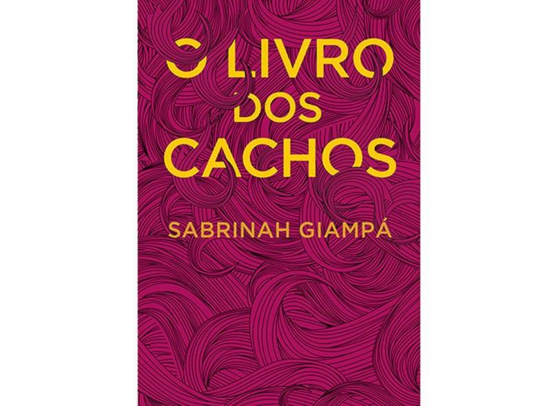 Livro dos Cachos - Sabrinah Giampa - 9788584390458