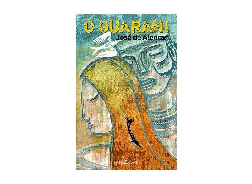 O Guarani - Coleção A Obra-prima de Cada Autor - José De Alencar - 9788572323383