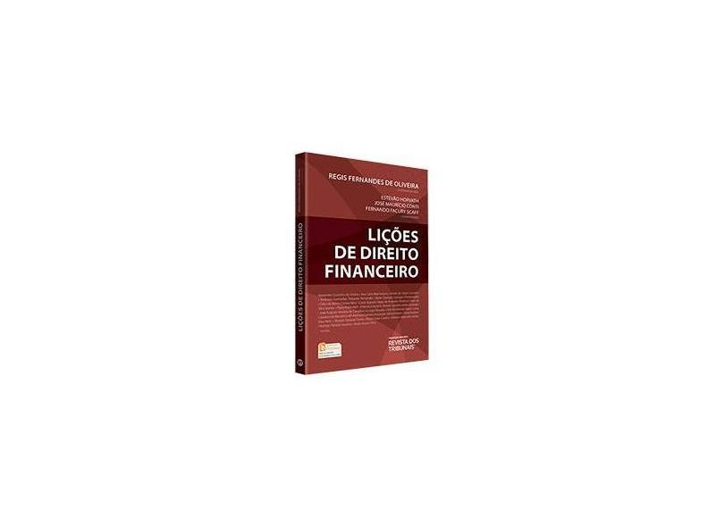 Lições de Direito Financeiro - Regis Fernandes De Oliveira - 9788520366738