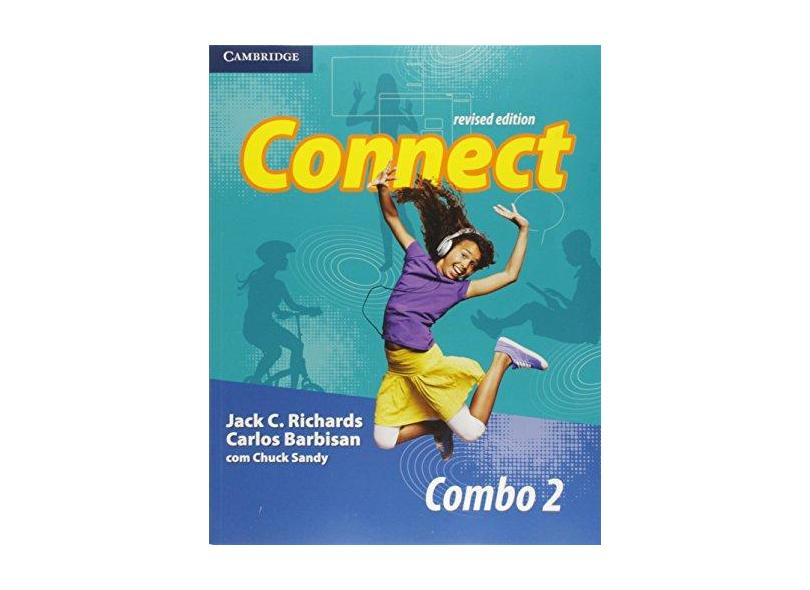 Connect 2 - Student's Book + Workbook - Combo Revised - 2ª Ed. 2015 - Barbisan, Carlos; Richards, Jack C.; Sandy, Chuck - 9781107540040