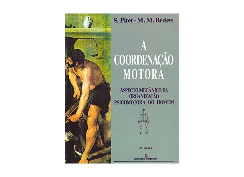 A Coordenacao Motora - Beziers, Marie-madeleine - 9788532301987