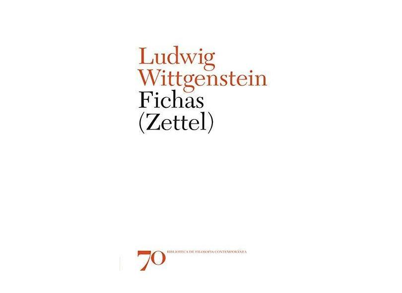 Fichas. Zettel - Ludwig Wittgenstein - 9789724420653