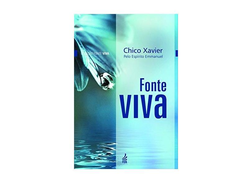 Fonte Viva - Francisco Cândido Xavier - 9788569452454