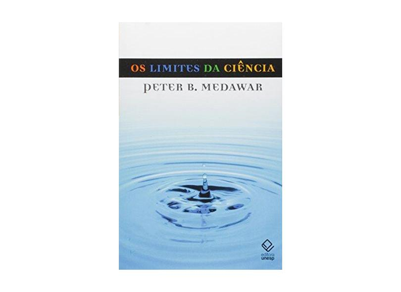 Os limites da ciência - Peter B. Medawar - 9788571398528