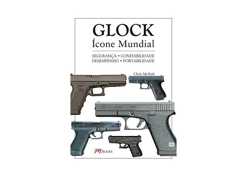 Glock Ícone Mundial - Mcnab, Chris - 9788576802952