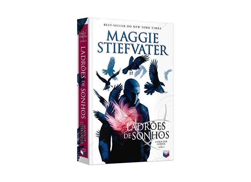 Ladrões de Sonhos - A Saga dos Corvos - Vol. 2 - Maggie Stiefvater - 9788576863212