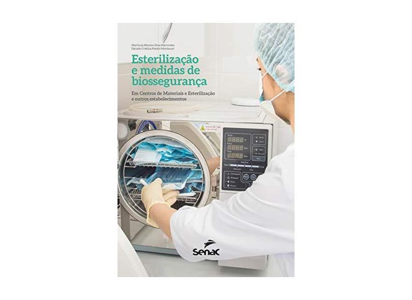 Esterilização e Medidas de Biossegurança - Daniele Cristina Polotto Montanari - 9788539624041