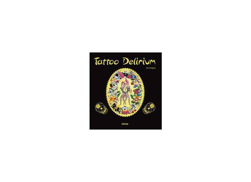 Tattoo Delirium - Eva Minguet - 9788496823297