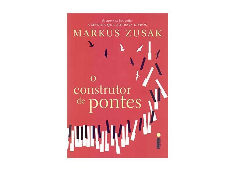 O Construtor De Pontes + brindes - Markus Zusak - 9788551003985