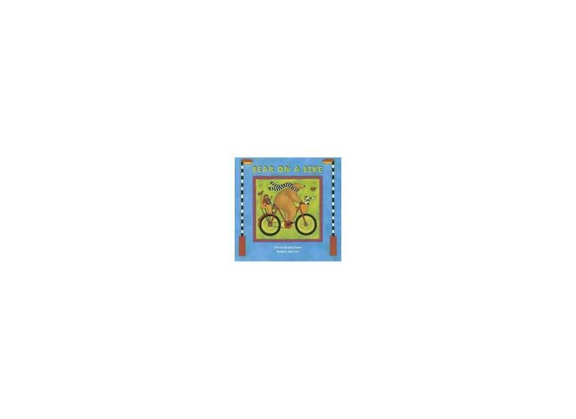 Bear on a Bike - Stella Blackstone - 9781905236985