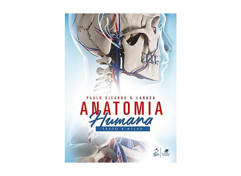 Anatomia Humana - Paulo Ricardo R. Larosa - 9788527729970