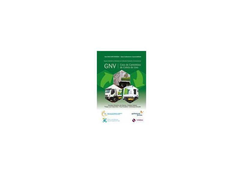 Impacto Ambiental na Substituição de Combustível Automotivo Convencional por GNV - Edmilson Moutinho - 9788568483688