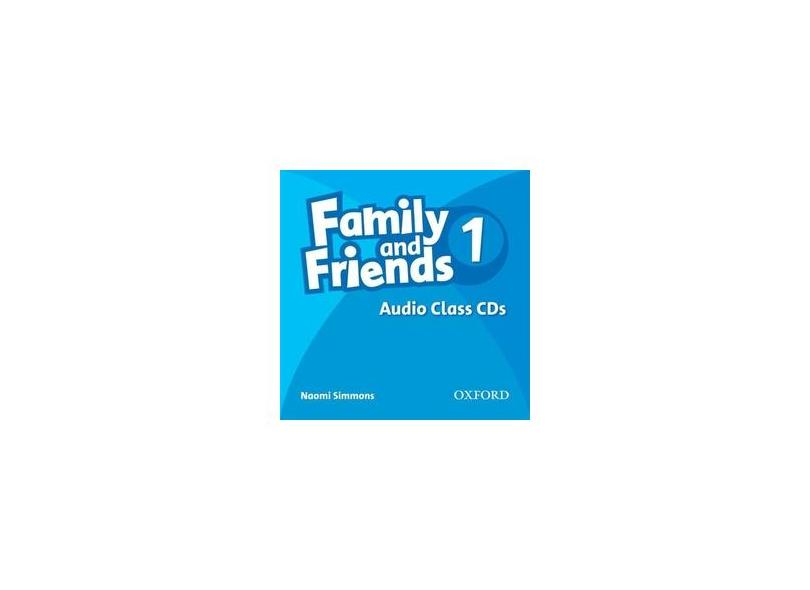 FAMILY AND FRIENDS 1 CLASS AUDIO CDS - Oxford - 9780194812054