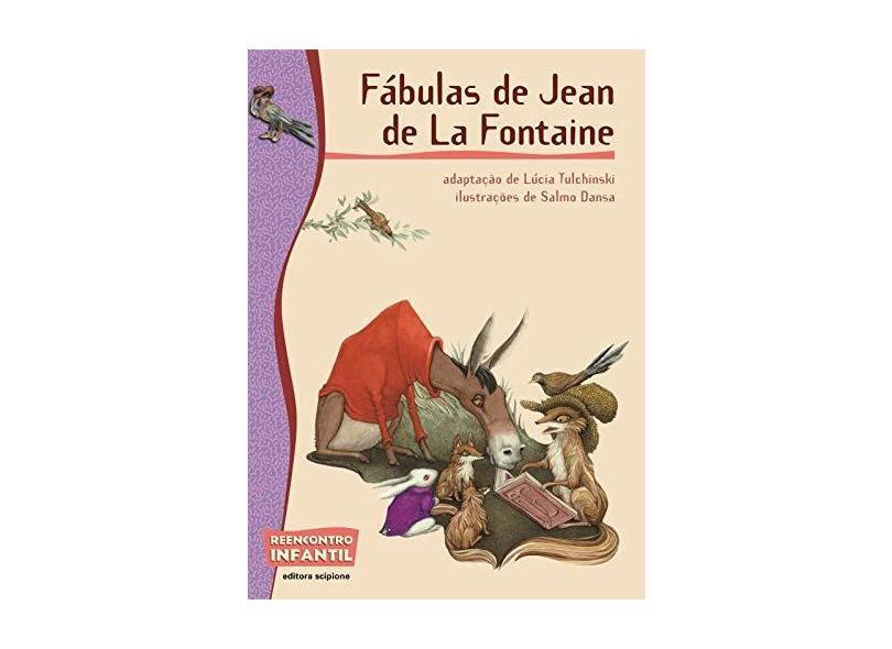 Fábulas de Jean de La Fontaine - Col. Reencontro Infantil - Tulchinski, Lucia - 9788526260467