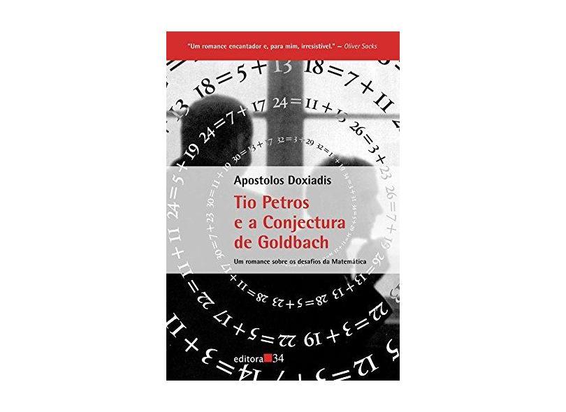 Tio Petros e a Conjectura de Goldbach - Doxiadis, Apostolos - 9788573261974