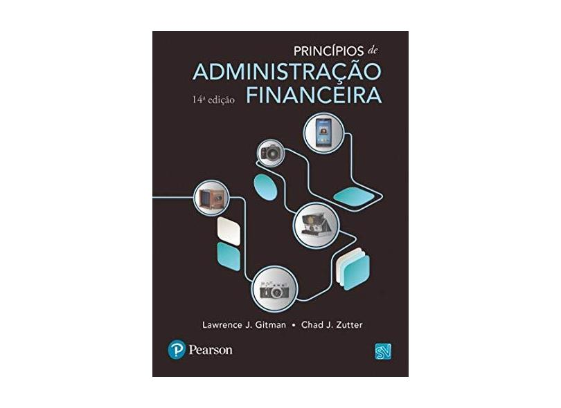 Princípios de Administração Financeira - Lawrence J. Gitman - 9788543006741