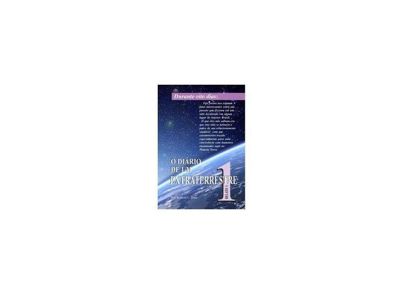 O Diário de Um Extraterrestre 1 - Vários Autores - 9788592273705