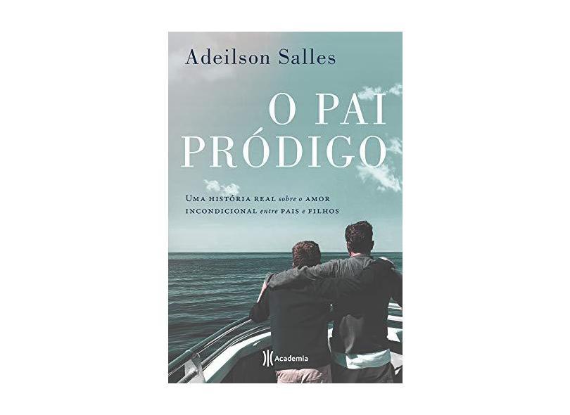 """Pai Pródigo - """"salles, Adeilson"""" - 9788542214246"""
