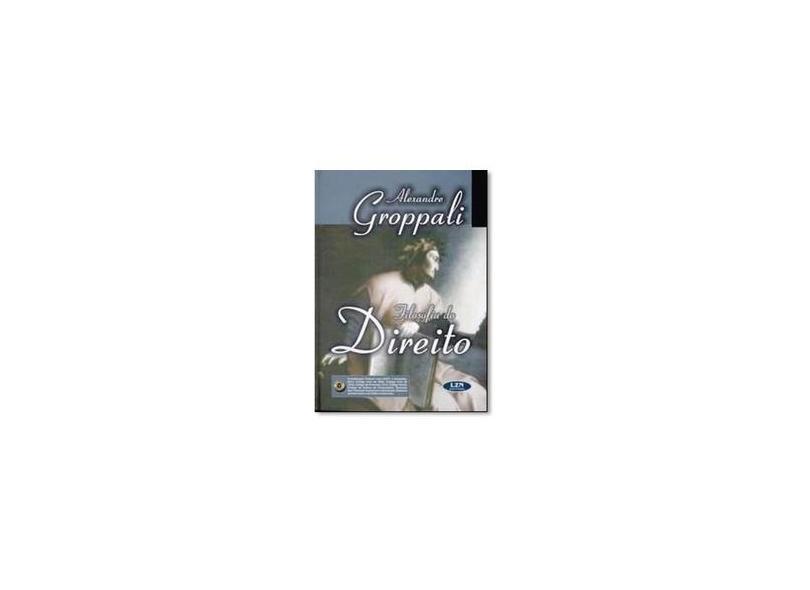 Filosofia do Direito - Alexandre Groppali - 9788588387362