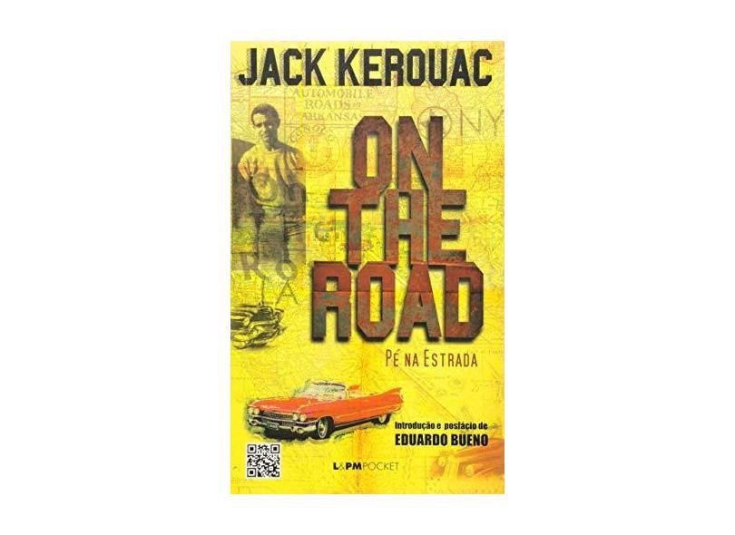 On the Road - Pé na Estrada - Kerouac, Jack - 9788525413208