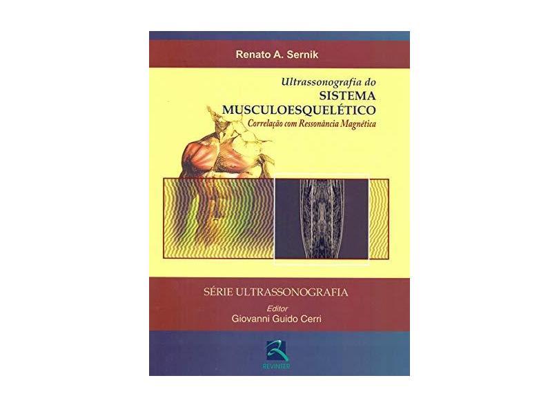 Ultrassonografia Do Sistema Musculoesqueletico. Correlação Com Ressonancia Magnetica - Capa Dura - 9788537202463