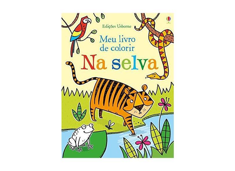 Na Selva. Meu Livro de Colorir - Candice Whatmore - 9781474950244