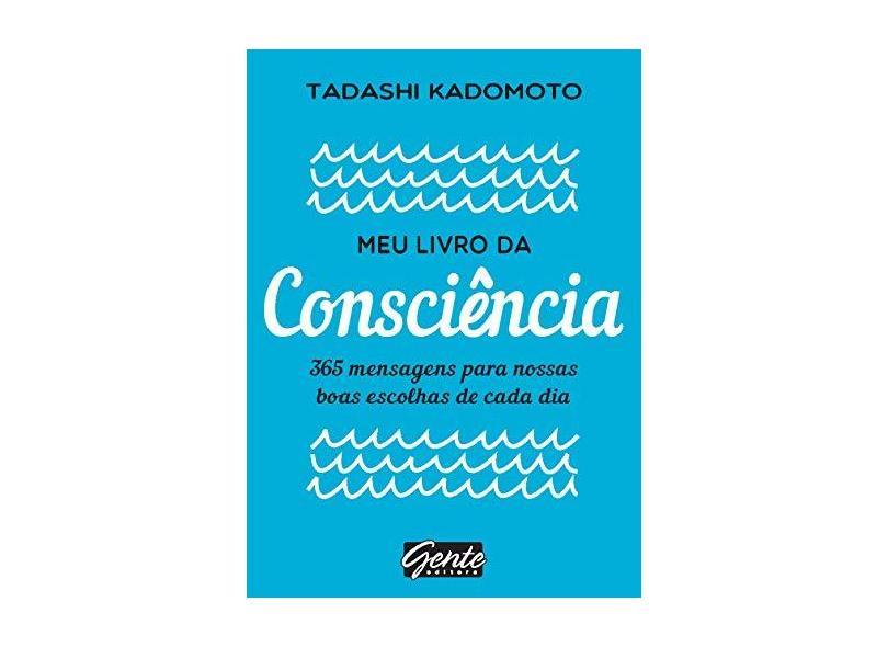 Meu Livro da Consciência - Kadomoto, Tadashi - 9788545202127