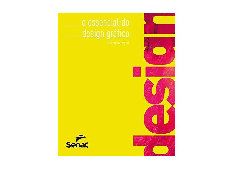 O Essencial do Design Gráfico - 2ª Ed. 2014 - Gordon, Bob; Gordon, Maggie - 9788539607600