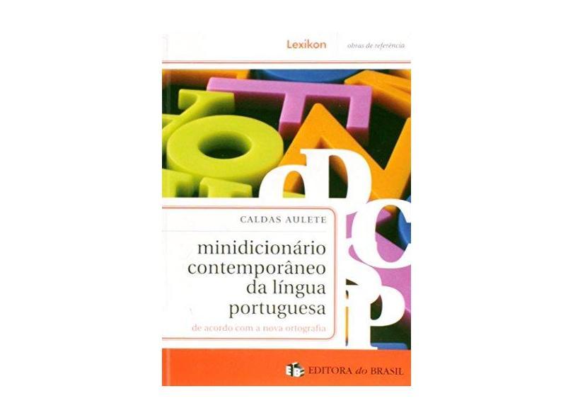 Minidicionário Contemporâneo da Língua Portuguesa - Caldas Aulete - 9788586368585