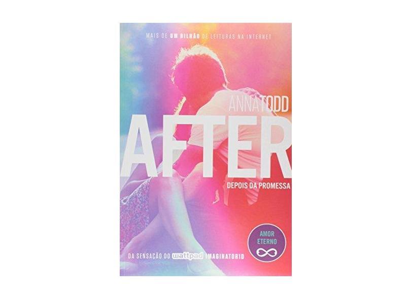 After 5 - Depois Da Promessa - Anna Todd - 9788584390007