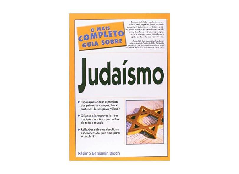 O Mais Completo Guia Sobre o Judaismo - Blech, Benjamin - 9788585583538