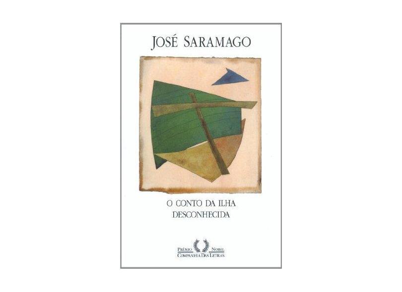 O Conto da Ilha Desconhecida - Saramago, José - 9788571648494