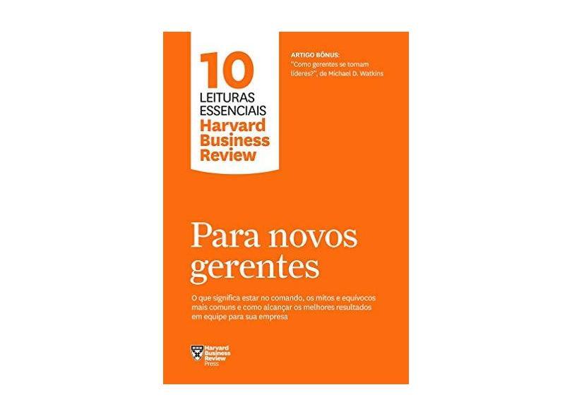 Para novos gerentes - Harvard Business Review - 9788543107264
